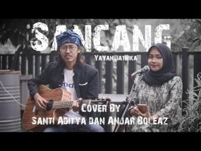 Volksliedje : Sancang gezongen door Santi Aditya dan Anjar Boleaz